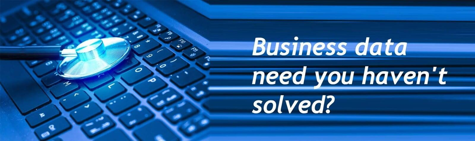Business data need not solved